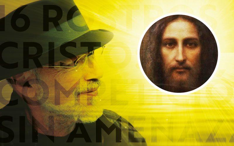 16 Rostros - Cristo: Competición sin Amenaza