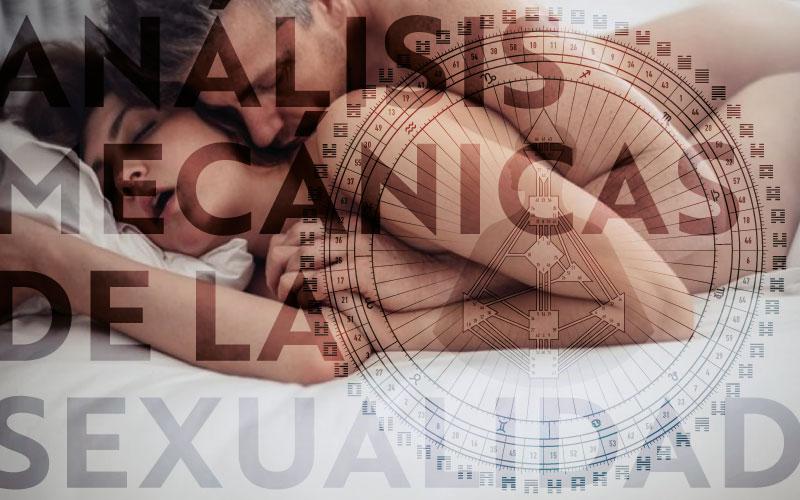 Análisis Mecánicas de la Sexualidad
