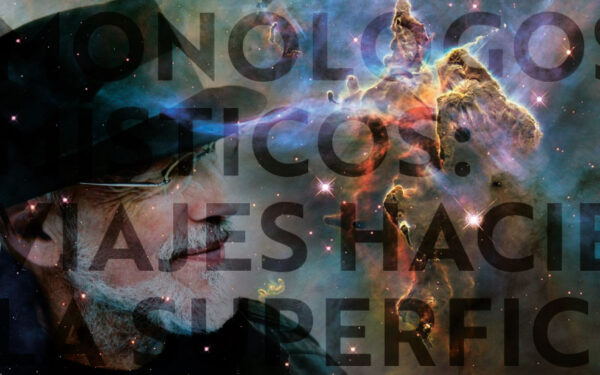 Monólogos Místicos: Viajes hacia la Superficie. Diferenciación de los Cristales de Conciencia